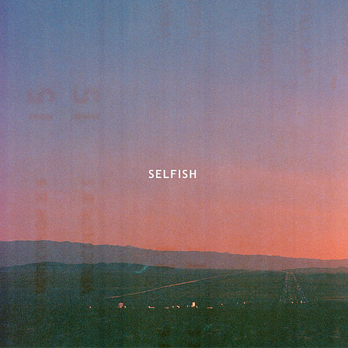 Selfish (Radio Edit) von Le Youth