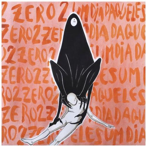 Um Dia Daqueles de Zero2