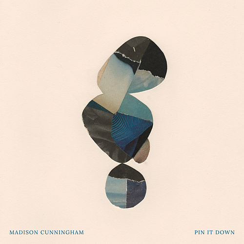 Pin It Down by Madison Cunningham
