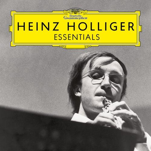 Heinz Holliger: Essentials de Heinz Holliger