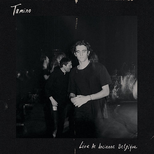 Live At Ancienne Belgique by Tamino