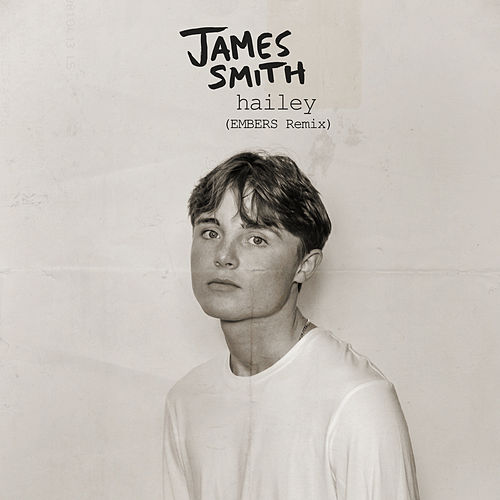 Hailey (EMBERS Remix) by James Smith