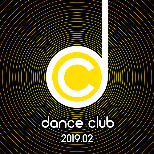 Dance Club 2019.02 von Various Artists