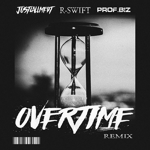 Overtime (Remix) by Justcallmedt