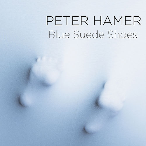 Blue Suede Shoes de Peter Hamer