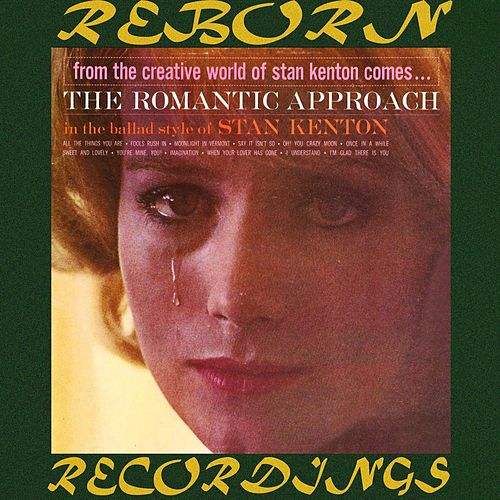 The Romantic Approach (HD Remastered) de Stan Kenton