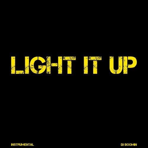 Light It Up de DJ Boomin