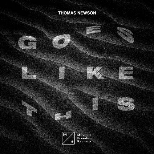 Goes Like This von Thomas Newson