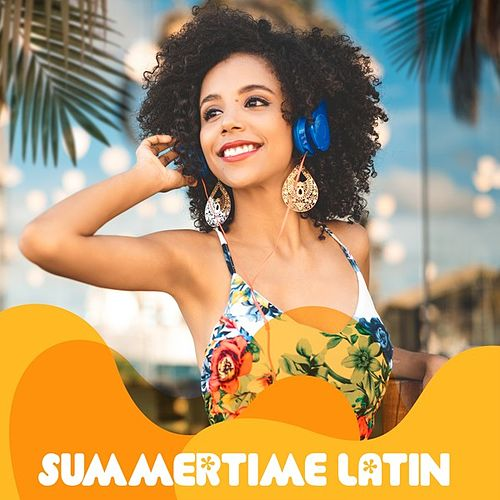Summertime Latin by Various Artists