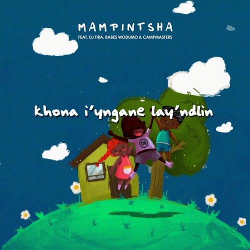 Khon'iyingane Layndlini de Mampintsha