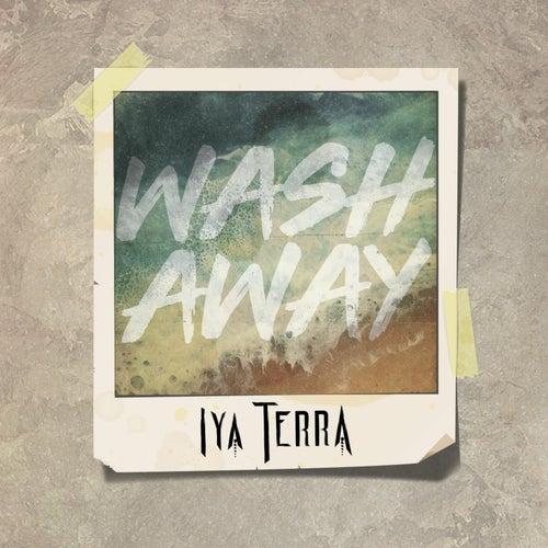 Wash Away by Iya Terra