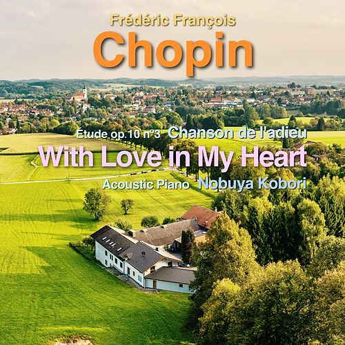 With Love in My Heart by Frederic Chopin
