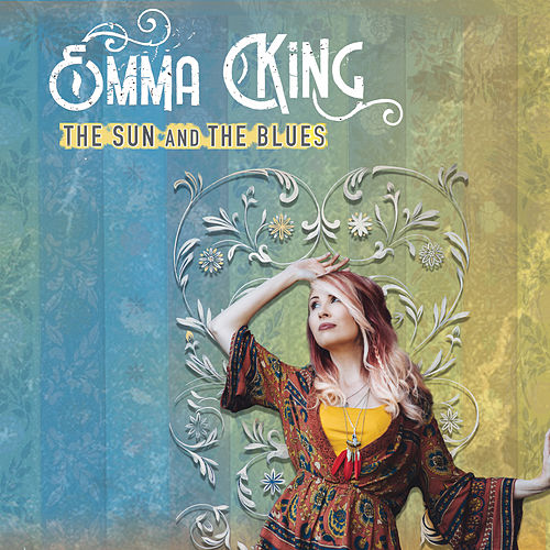 The Sun and the Blues by Emma King