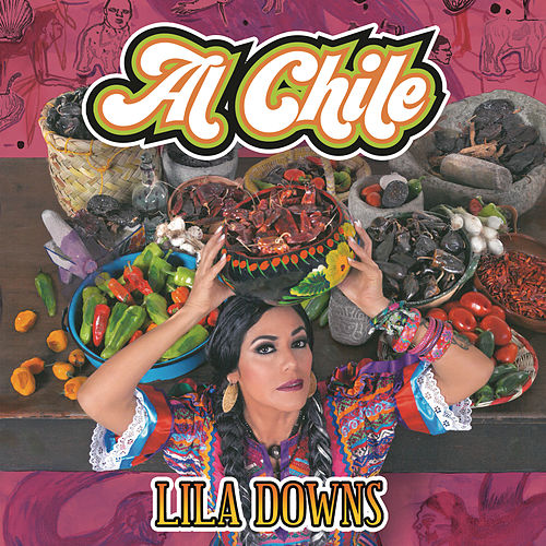 Al Chile de Lila Downs