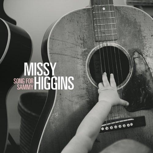 Song for Sammy de Missy Higgins
