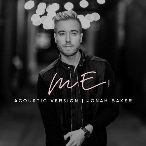 ME! (Acoustic) von Jonah Baker
