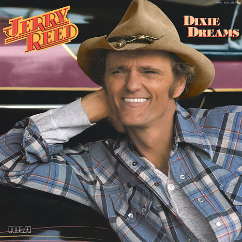 Dixie Dreams by Jerry Reed