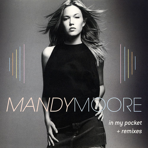 In My Pocket - The Remixes de Mandy Moore