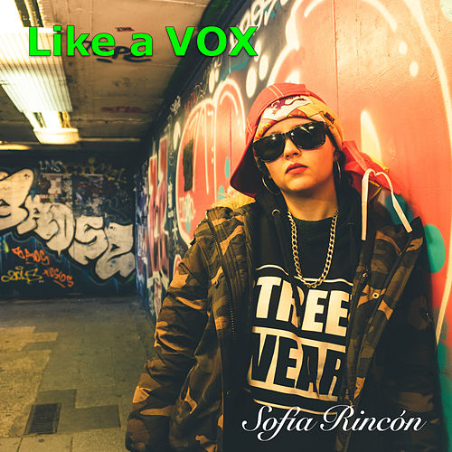 Like a Vox by Sofía Rincón