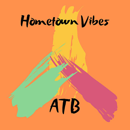 Hometown Vibes de ATB