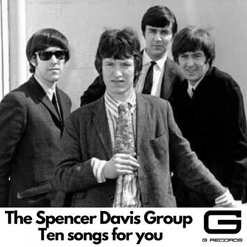 Ten Songs for You by The Spencer Davis Group