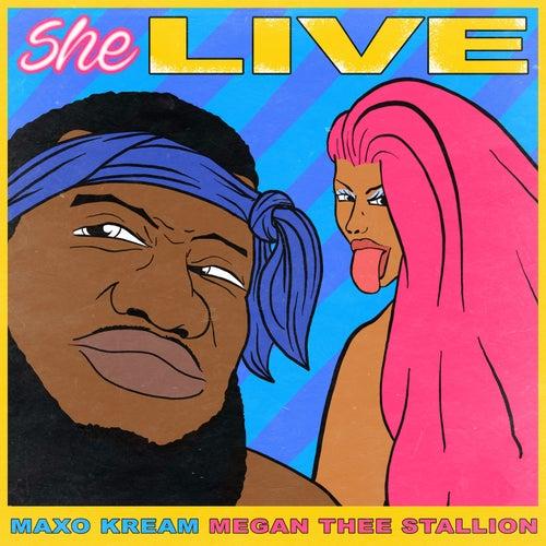 She Live by Maxo Kream
