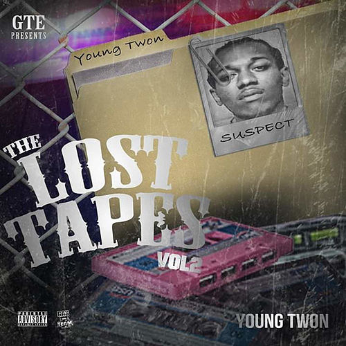 The Lost Tapes Vol. 2 by Young Twon