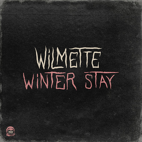 Winter Stay (feat. Safe Bet) by Wilmette