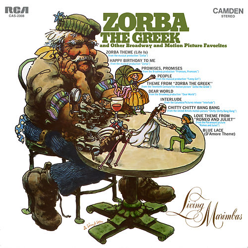 'Zorba The Greek' and Other Broadway and Motion Picture Favorites by Living Marimbas
