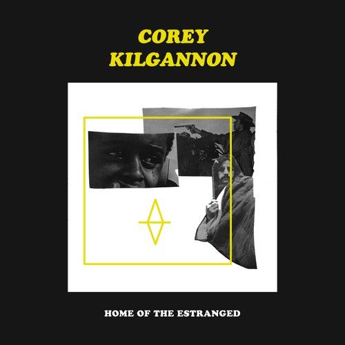 Home Of The Estranged de Corey Kilgannon