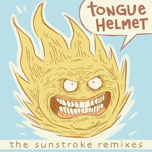 The Sunstroke (Remixes) von Tongue Helmet