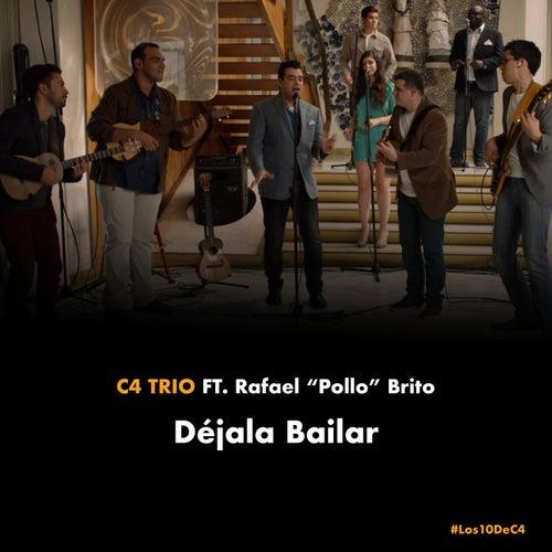 Déjala Bailar (Los 10 de C4) (Acoustic Sessions) de C4trÍo