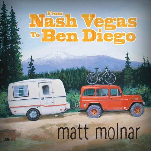From Nash Vegas to Ben Diego by Matt Molnar