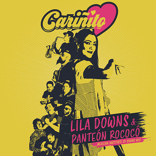 Cariñito (Mexican Institute of Sound Mix) by Lila Downs