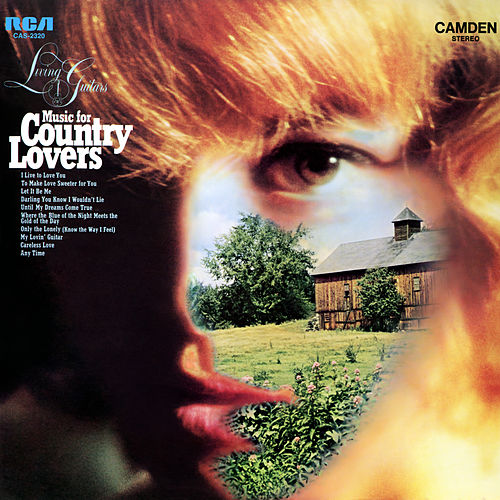 Music for Country Lovers von Living Guitars