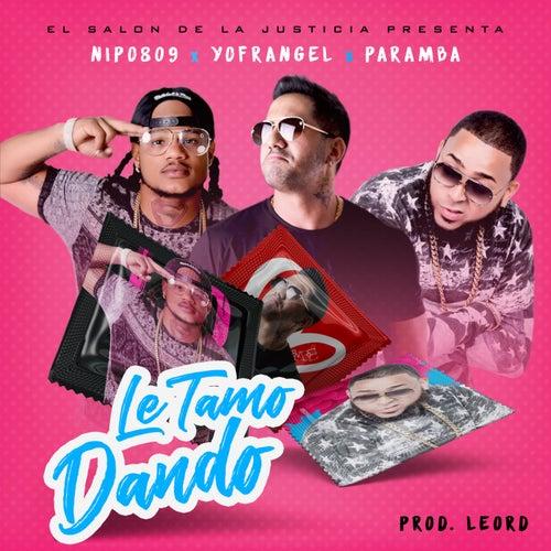 Le Tamo Dando (feat. Yofrangel & Paramba) de NIPO 809