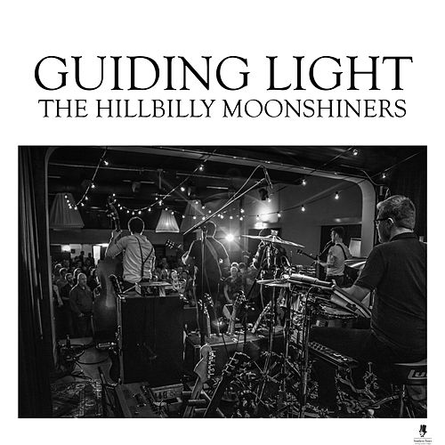 Guiding Light by The Hillbilly Moonshiners Bluegrass Band