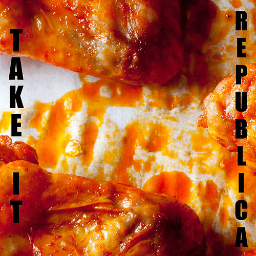 Take It by Republica