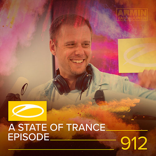 ASOT 912 - A State Of Trance Episode 912 de Various Artists
