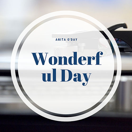 Wonderful Day de Anita O'Day