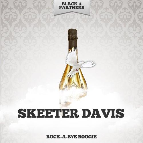 Rock-A-Bye Boogie by Skeeter Davis