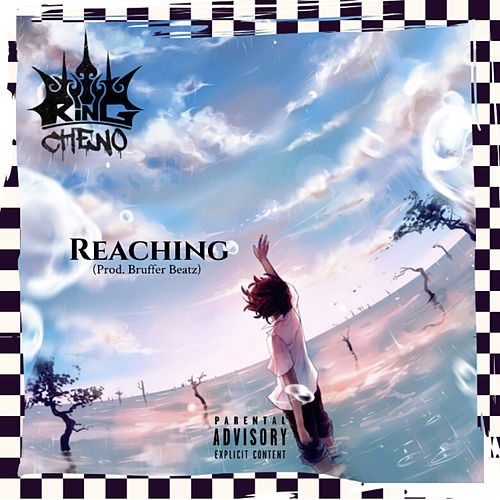 Reaching by King Cheno
