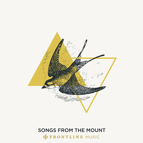 Songs from the Mount by Frontline Music