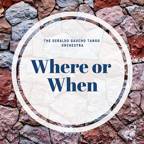 Where or When by Various Artists