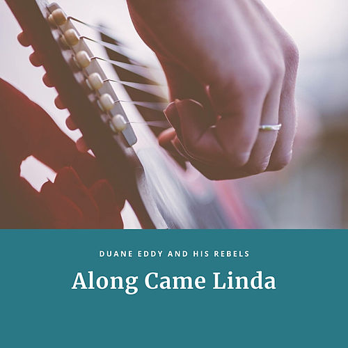 Along Came Linda by Duane Eddy