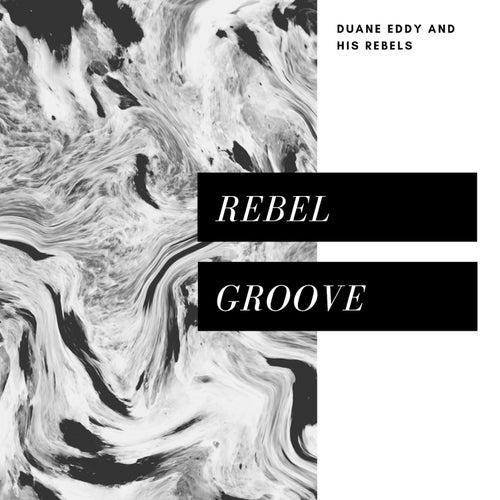 Rebel Groove (Pop) von Duane Eddy