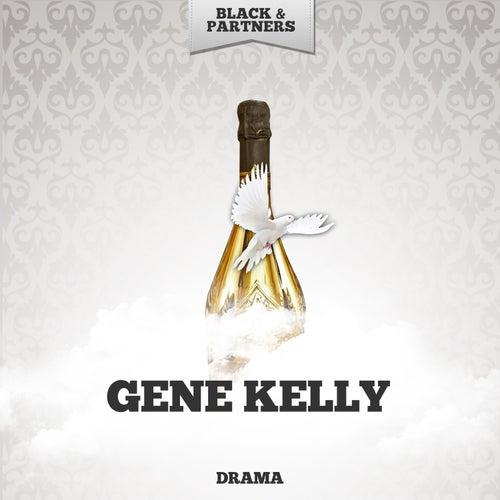 Drama von Gene Kelly