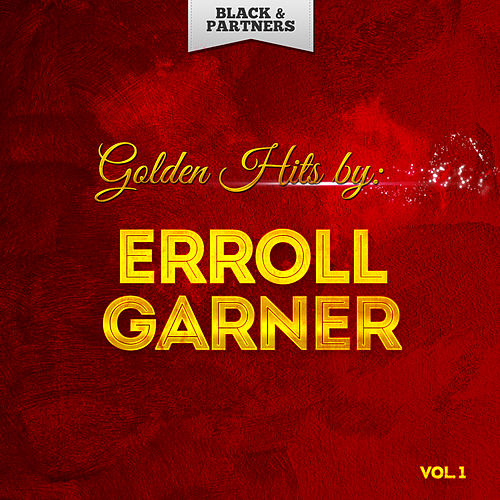 Golden Hits By Erroll Garner Vol 1 de Erroll Garner