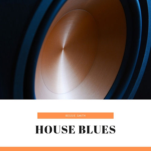 House Blues de Bessie Smith