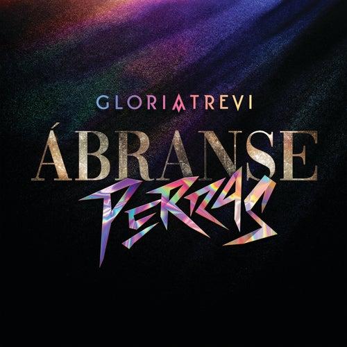Ábranse Perras by Gloria Trevi